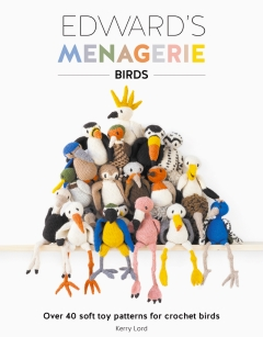 Edward's Menagerie: Birds Book by Kerry Lord