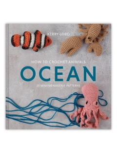 How to Crochet: OCEAN Mini Menagerie book by Kerry Lord
