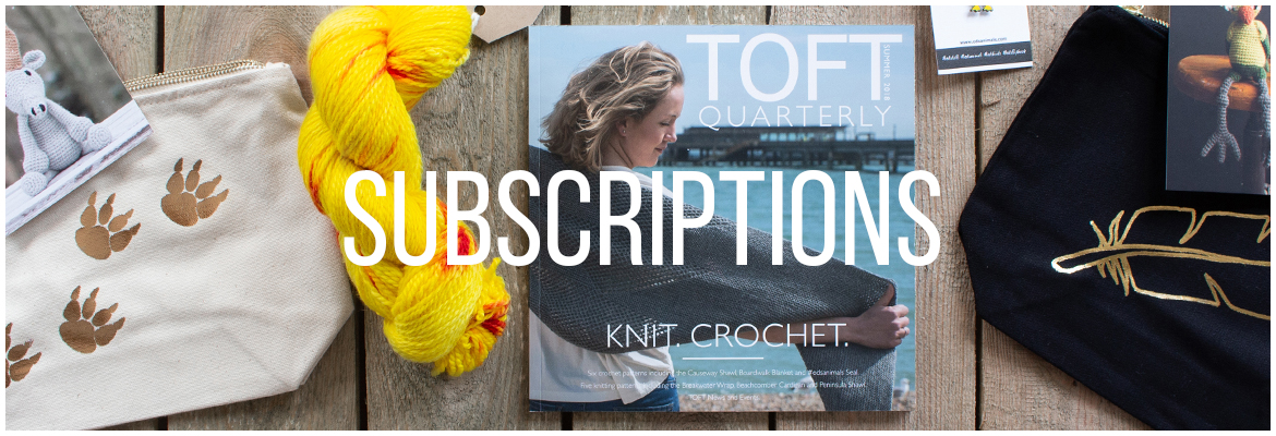 TOFT Quarterly Magazine subscription with knitting and crochet patterns
