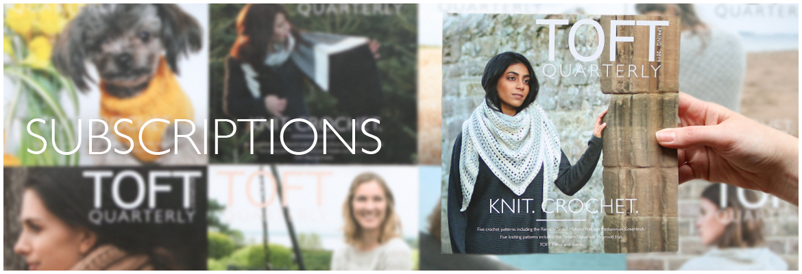 TOFT Knitting and Crochet Subscriptions