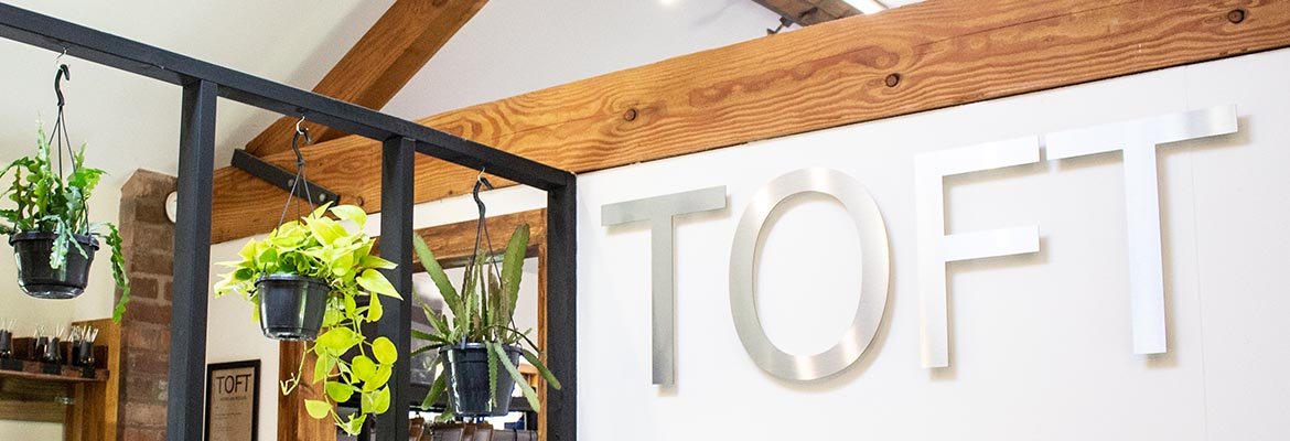 TOFT HQ Open Days | TOFT